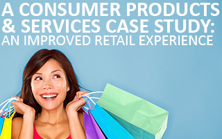 CPS Case Study: An Improved Retail Experience